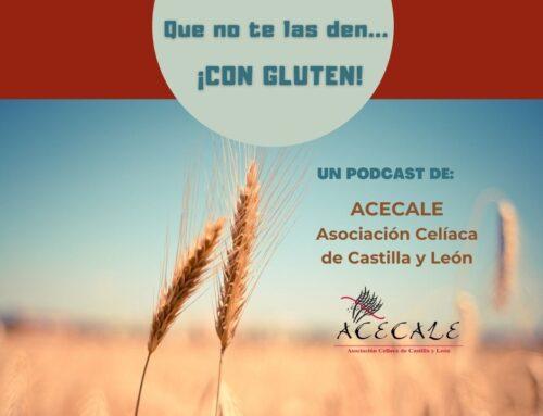 Podcast «Que no te las den… ¡con gluten!»